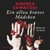 Andrea Sawatzki: Ein allzu braves Mädchen