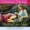 Doreen Virtue: Heilkraft der Engel