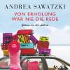 Andrea Sawatzki: Von Erholung war nie die Rede