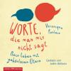 Véronique Poulain: Worte, die man mir nicht sagt