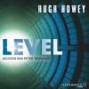 Hugh Howey: Level
