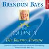 Brandon Bays: The Journey - Die Journey Prozesse