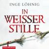 Inge Löhnig: In weißer Stille