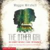 Maggie Mitchell: The other Girl