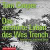 Tom Cooper: Das zerstörte Leben des Wes Trench