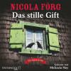 Nicola Förg: Das stille Gift