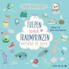 Sonja Kaiblinger: Tulpen und Traumprinzen - Verliebt in Serie, Folge 3