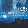 Samantha Young: Nightingale Way - Romantische Nächte