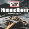 Volker Klüpfel, Michael Kobr: Himmelhorn