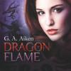 G.A. Aiken: Dragon Flame
