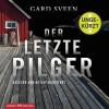 Gard Sveen: Der letzte Pilger