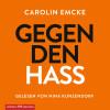 Carolin Emcke: Gegen den Hass