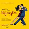 Olivier Bourdeaut: Warten auf Bojangles