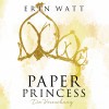 Erin Watt: Paper Princess