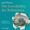 Joël Dicker: Die Geschichte der Baltimores