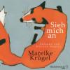 Mareike Krügel: Sieh mich an