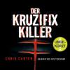 Chris Carter: Der Kruzifix-Killer
