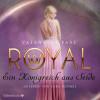 Valentina Fast: Royal 2: Ein Königreich aus Seide