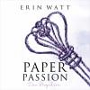 Erin Watt: Paper Passion