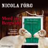 Nicola Förg: Mord im Bergwald (Alpen-Krimis 2)