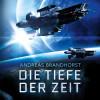 Andreas Brandhorst: Die Tiefe der Zeit