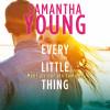 Samantha Young: Every Little Thing – Mehr als nur ein Sommer (Hartwell-Love-Stories 2)